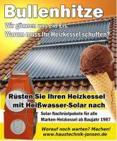 Gönnt euerem Heizkessel unser Sonnen-Schonpaket! Alter Heizkessel bleibt, Sonnenwärme zieht ein! Ideal für Heizkessel…